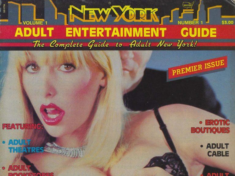 NEW YORK ADULT ENTERTAINMENT GUIDE Vol 1 Num 1 – 1984